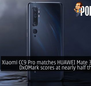 Xiaomi CC9 Pro matches HUAWEI Mate 30 Pro's DxOMark scores at nearly half the price 29