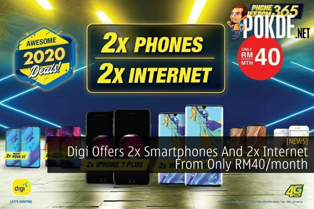 Digi Offers 2x Smartphones And 2x Internet From Only RM40/month 18