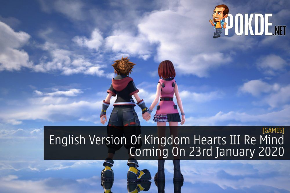 English Version Of Kingdom Hearts III Re Mind Coming On 23rd January 2020 24