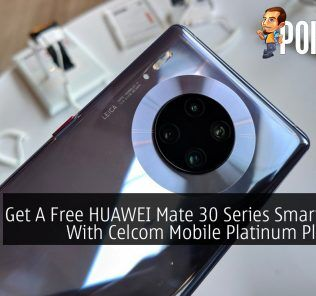 Get A Free HUAWEI Mate 30 Series Smartphone With Celcom Mobile Platinum Plus Line 27