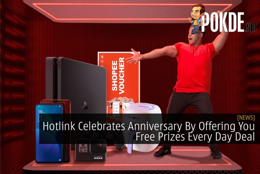 Hotlink Celebrates Anniversary By Offering You Free Prizes Every Day Deal 23
