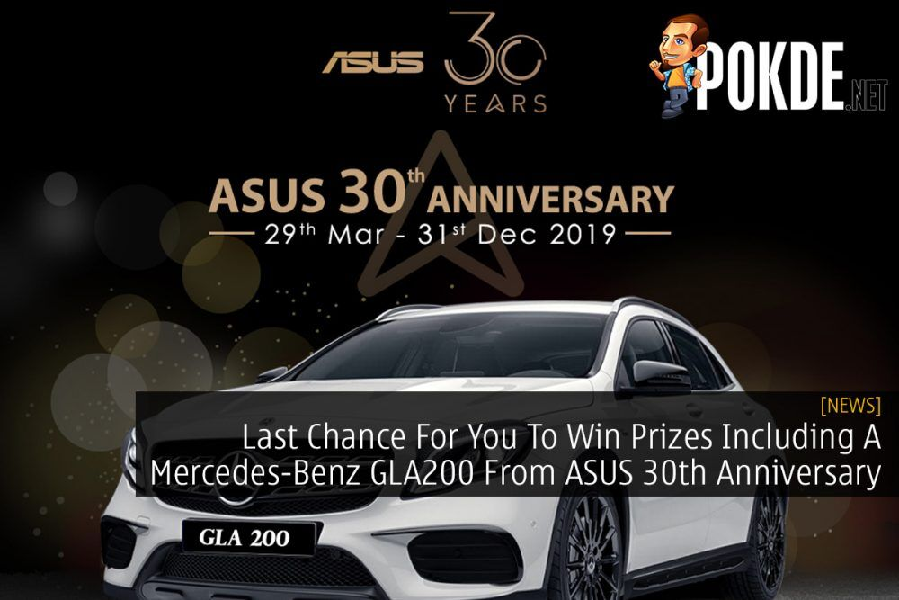 Last Chance For You To Win Prizes Including A Mercedes-Benz GLA200 From ASUS 30th Anniversary 26