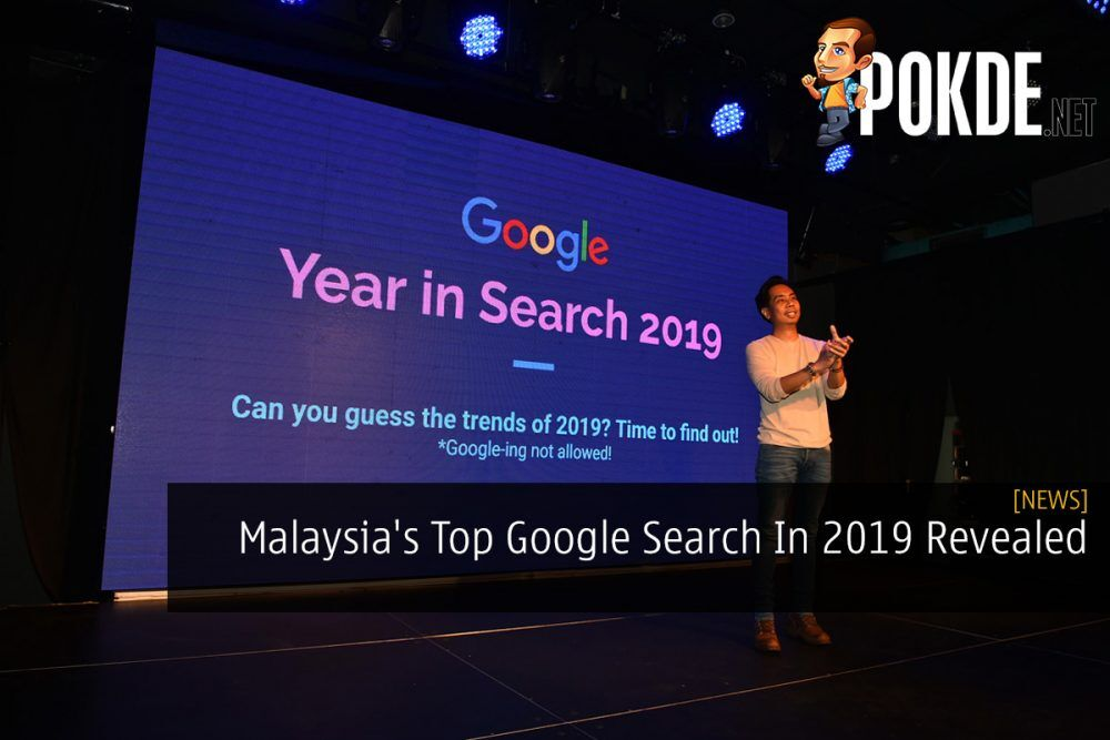 Malaysia's Top Google Search In 2019 Revealed 26