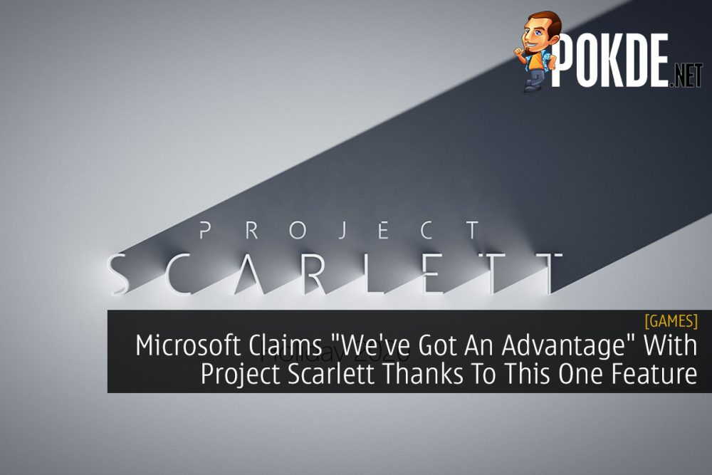 "Microsoft Claims ""We've Got An Advantage"" With Project Scarlett Thanks To This One Feature 21"