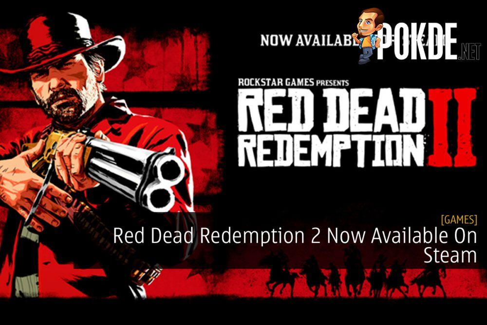 Red Dead Redemption 2 Now Available On Steam 24