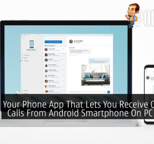 Your Phone App That Lets You Receive Or Make Calls From Android Smartphone On PC Is Now Available 22
