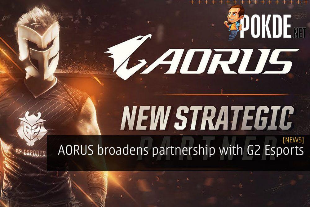 AORUS broadens partnership with G2 Esports 20