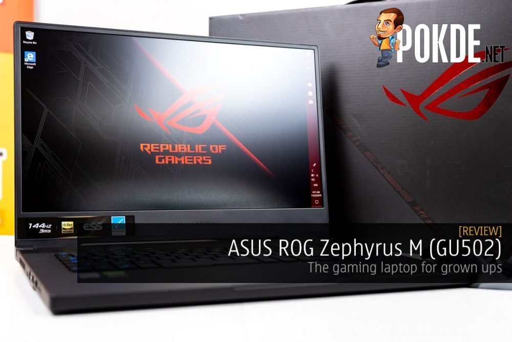 ASUS ROG Zephyrus M (GU502) Review — the gaming laptop for grown ups 26