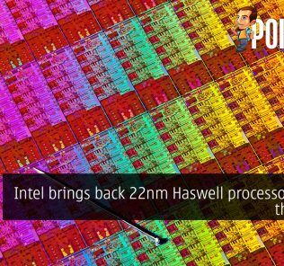 Intel brings back 22nm Haswell processors from the dead 27