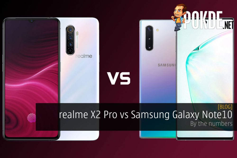 realme X2 Pro vs Samsung Galaxy Note10 — by the numbers 21