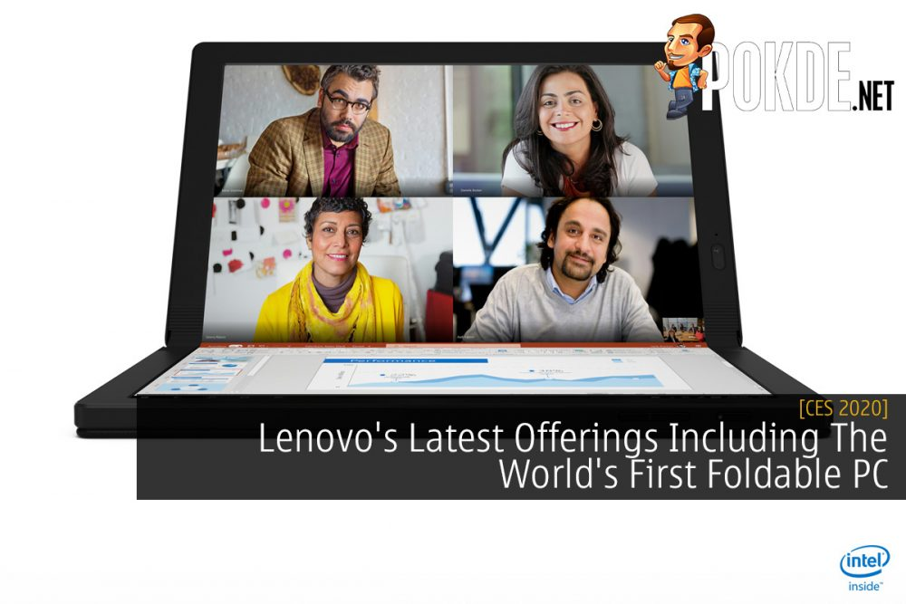 CES 2020: Lenovo's Latest Offerings Including The World's First Foldable PC 25