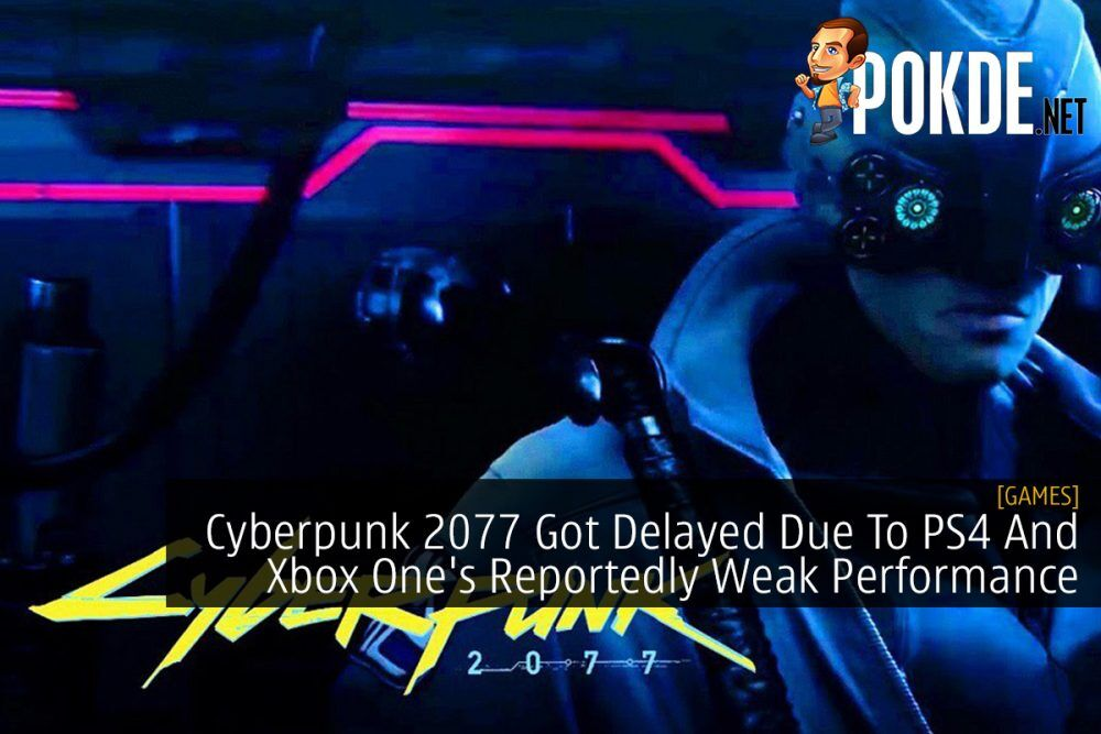 Cyberpunk 2077 Got Delayed Due To PS4 And Xbox One's Reportedly Weak Performance 18
