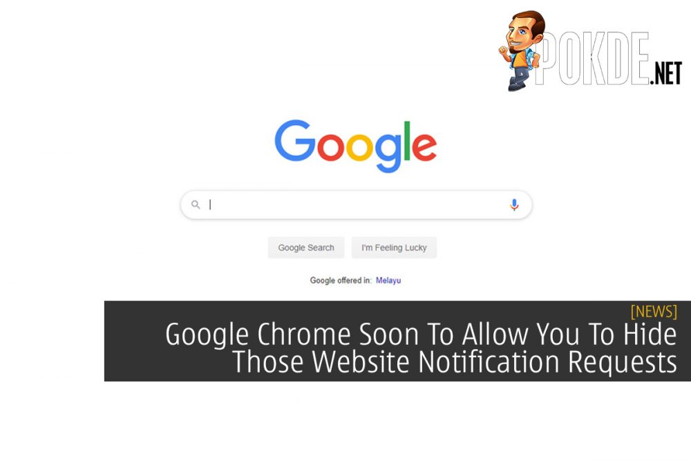 Google Chrome Soon To Allow You To Hide Those Website Notification Requests 26