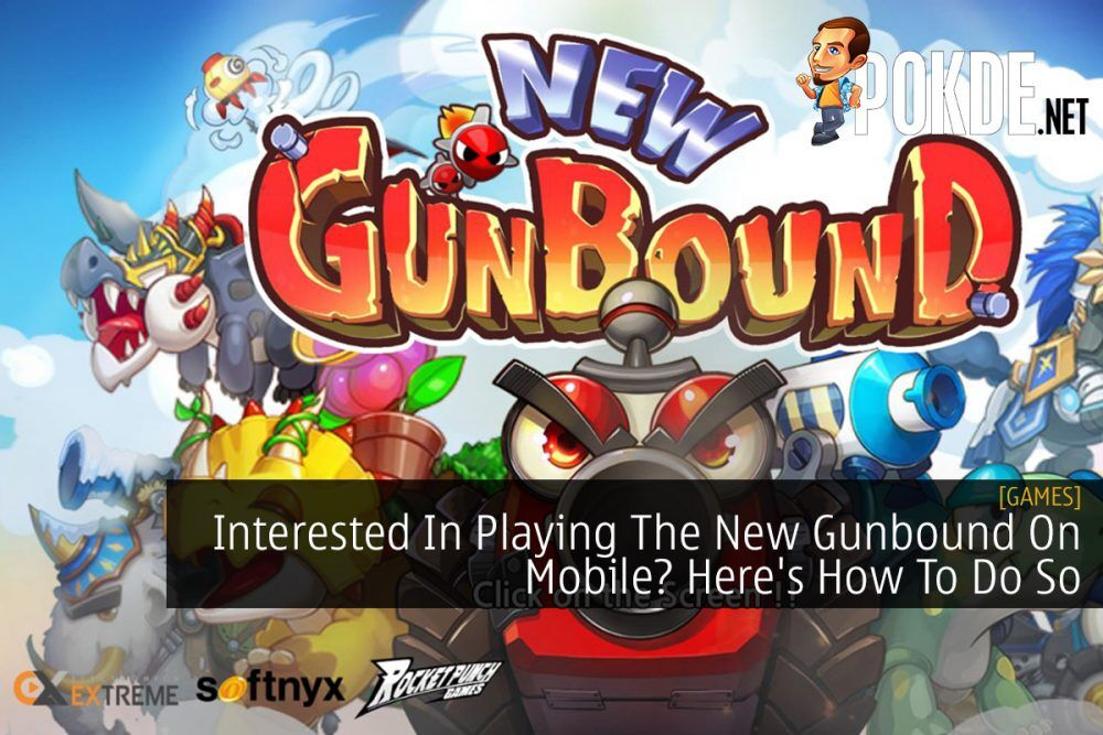 Interested In Playing The New Gunbound On Mobile? Here's How To Do So 18