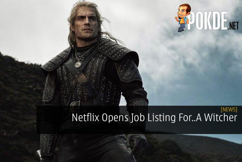 Netflix Opens Job Listing For..A Witcher 24