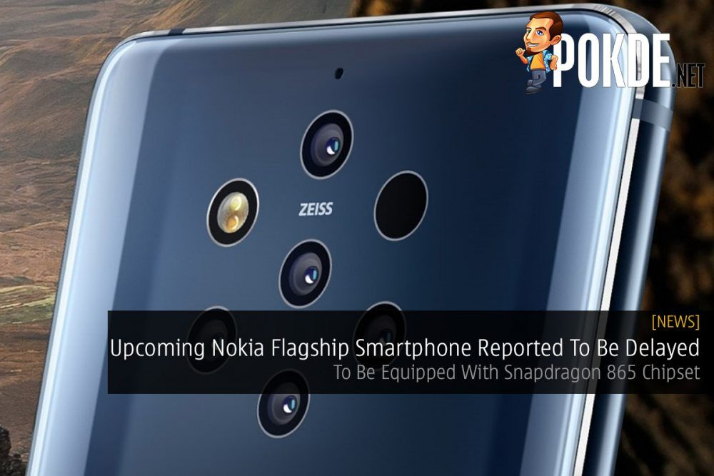 Upcoming Nokia Flagship Smartphone Reported To Be Delayed — To Be Equipped With Snapdragon 865 Chipset 22