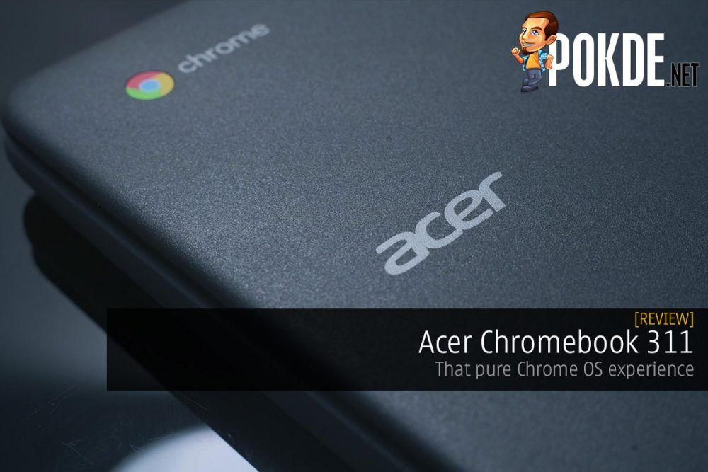 Acer Chromebook 311 Review — that pure Chrome OS experience 25