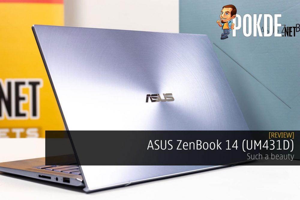 ASUS ZenBook 14 (UM431D) Review — such a beauty 24