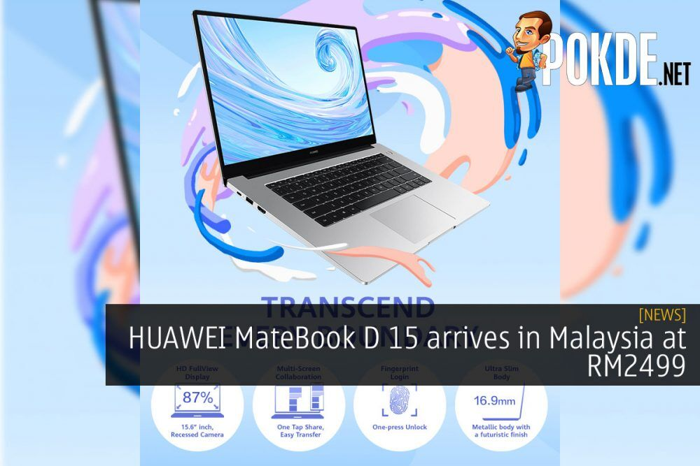 HUAWEI MateBook D 15 arrives in Malaysia at RM2499 24
