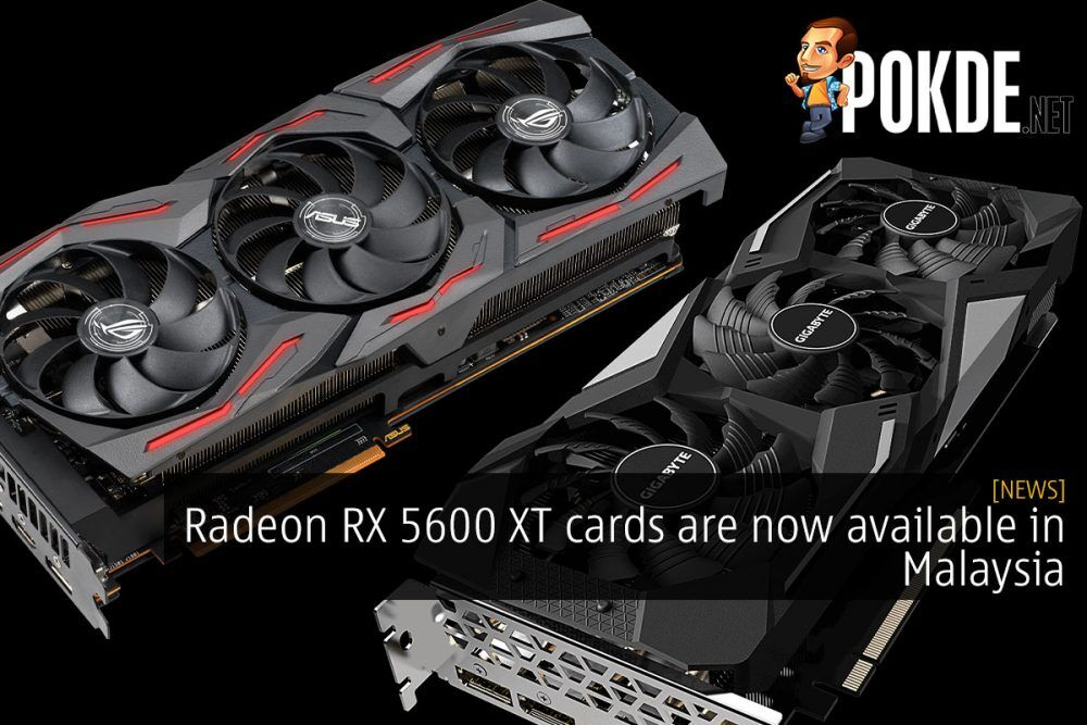 Radeon RX 5600 XT cards are now available in Malaysia 20