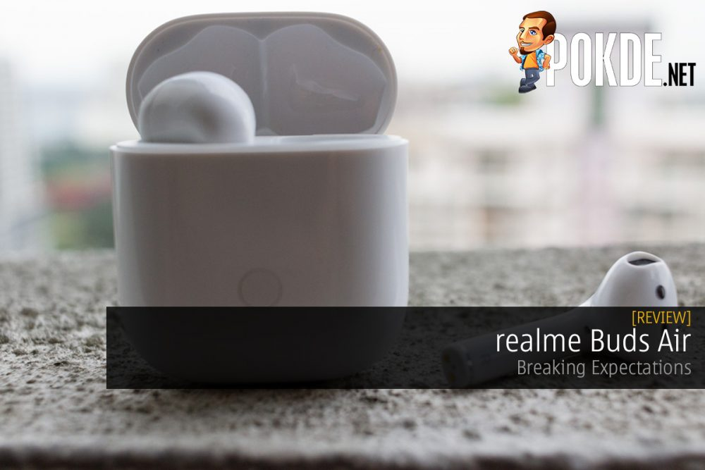 realme Buds Air Review — Breaking Expectations 26