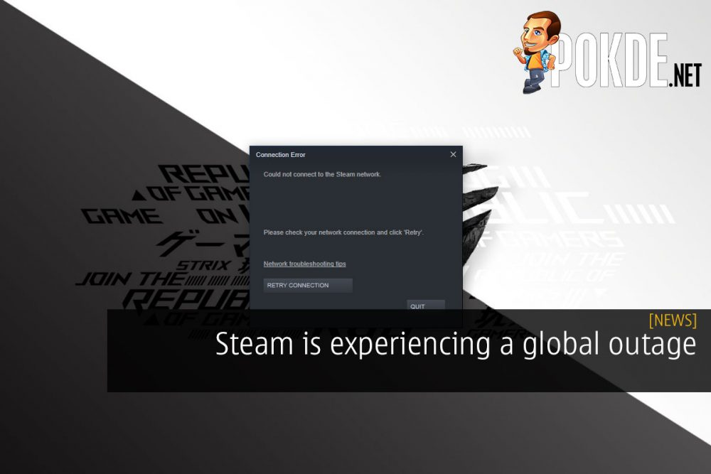 [UPDATE] Steam is experiencing a global outage 21