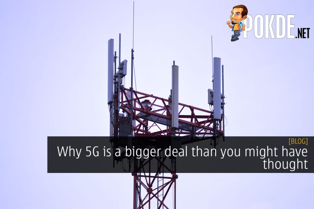 Why 5G is a bigger deal than you might have thought 21