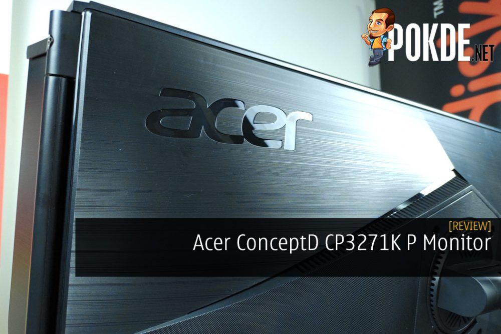 Acer ConceptD CP3271K P Monitor Review - The Best D For Your Viewing Pleasure