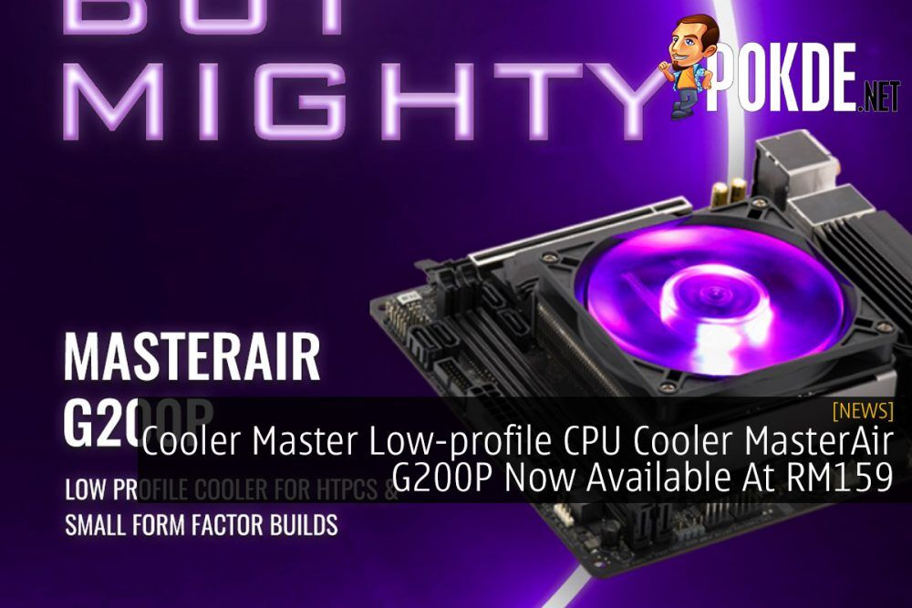 Cooler Master Low-profile CPU Cooler MasterAir G200P Now Available At RM159 24