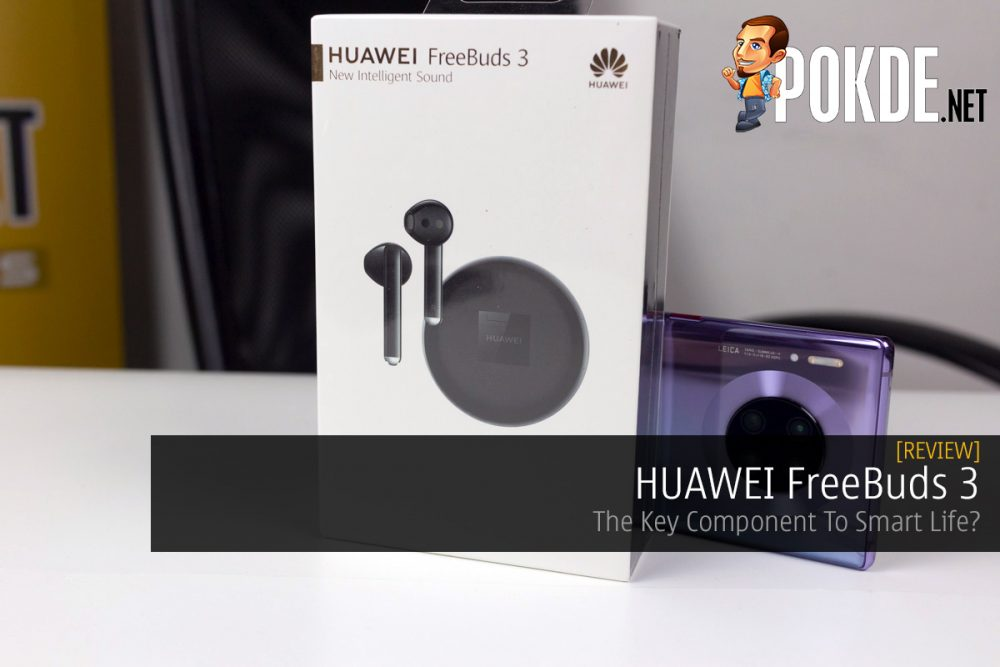 HUAWEI FreeBuds 3 Review — The Key Component To Smart Life? 19