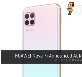 HUAWEI Nova 7i Announced At RM1,099 — P30 Pro Also On Sale At RM2.14! 29