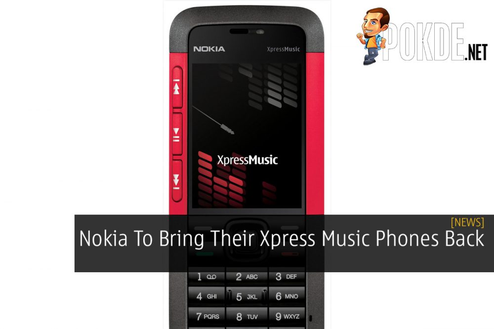 Nokia To Bring Their Xpress Music Phones Back 19