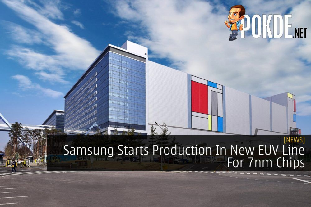 Samsung Starts Production In New EUV Line For 7nm Chips 26