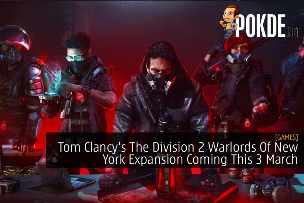 Tom Clancy's The Division 2 Warlords Of New York Expansion Coming This 3 March 17