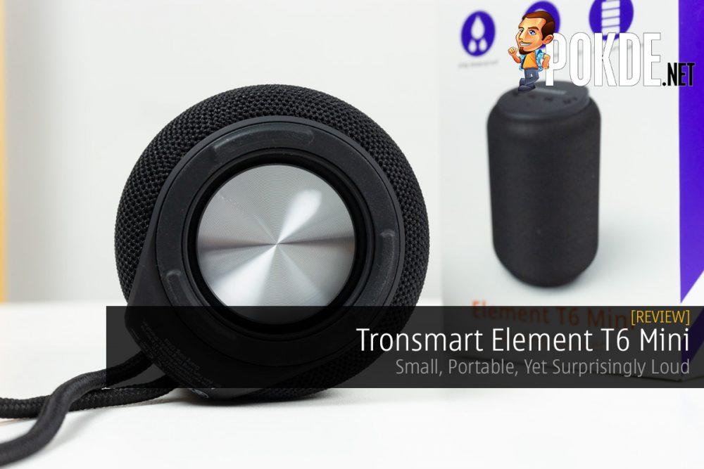 Tronsmart Element T6 Mini Review — Small, Portable, Yet Surprisingly Loud 21