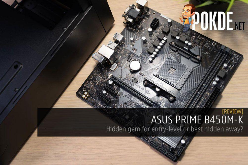 ASUS PRIME B450M-K Review – Hidden gem for entry level or best hidden away? 21