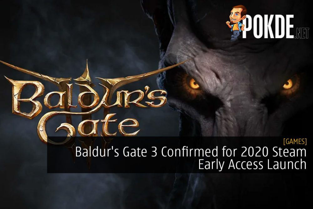 Rejoice, Baldur's Gate 3 Confirmed for 2020 Steam Early Access Launch