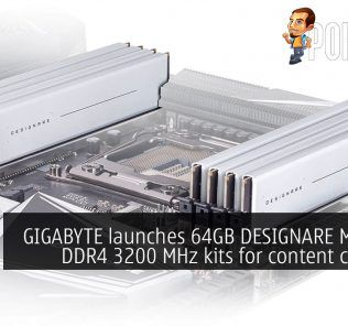GIGABYTE launches 64GB DESIGNARE Memory DDR4 3200 MHz kits for content creators 20