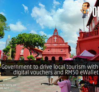Government to drive local tourism with RM100 digital vouchers and RM50 eWallet credits 23