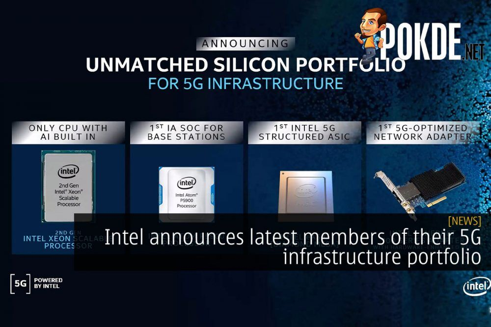 Intel announces latest members of their 5G infrastructure portfolio 29
