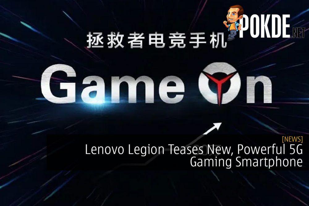 Lenovo Legion Teases New, Powerful 5G Gaming Smartphone