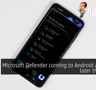 Microsoft Defender coming to Android and iOS later this year 19