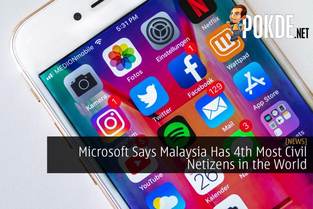 Microsoft Says Malaysia Has 4th Most Civil Netizens in the World
