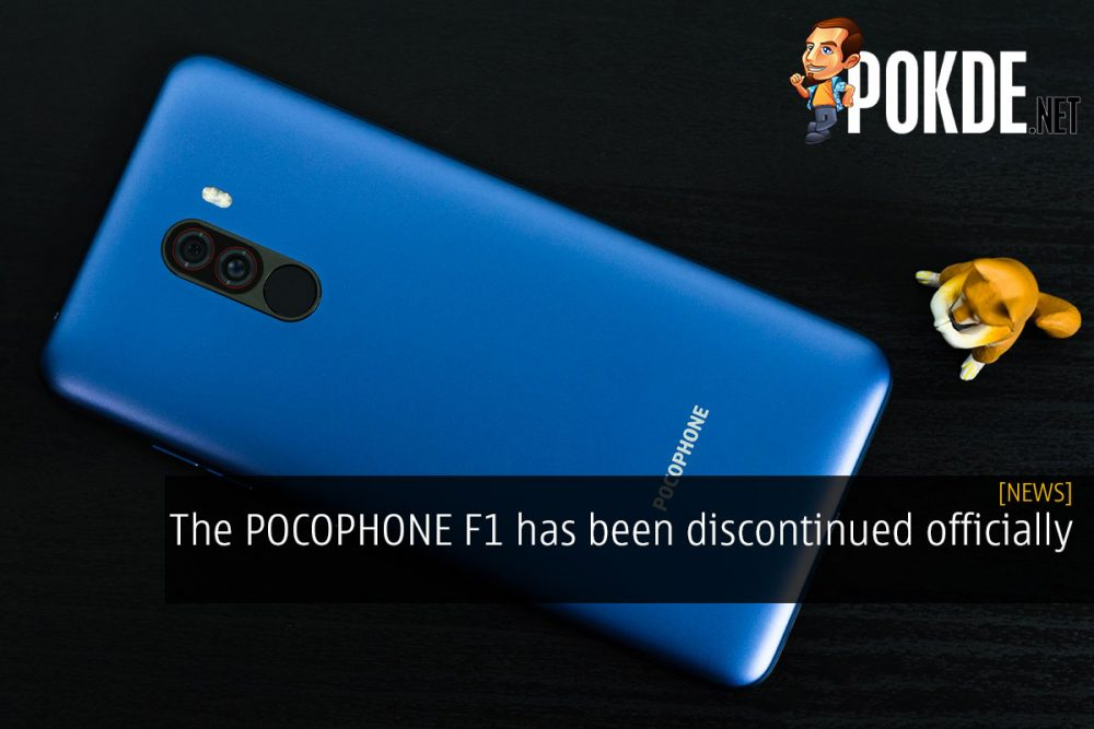 The POCOPHONE F1 has been discontinued officially 25