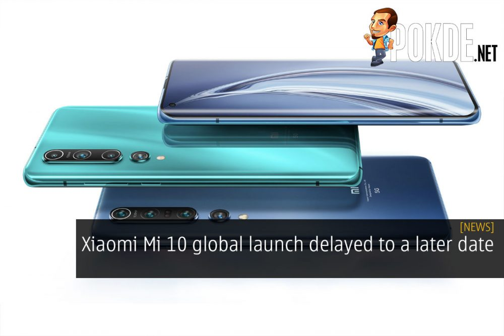 Xiaomi Mi 10 global launch delayed to a later date 20