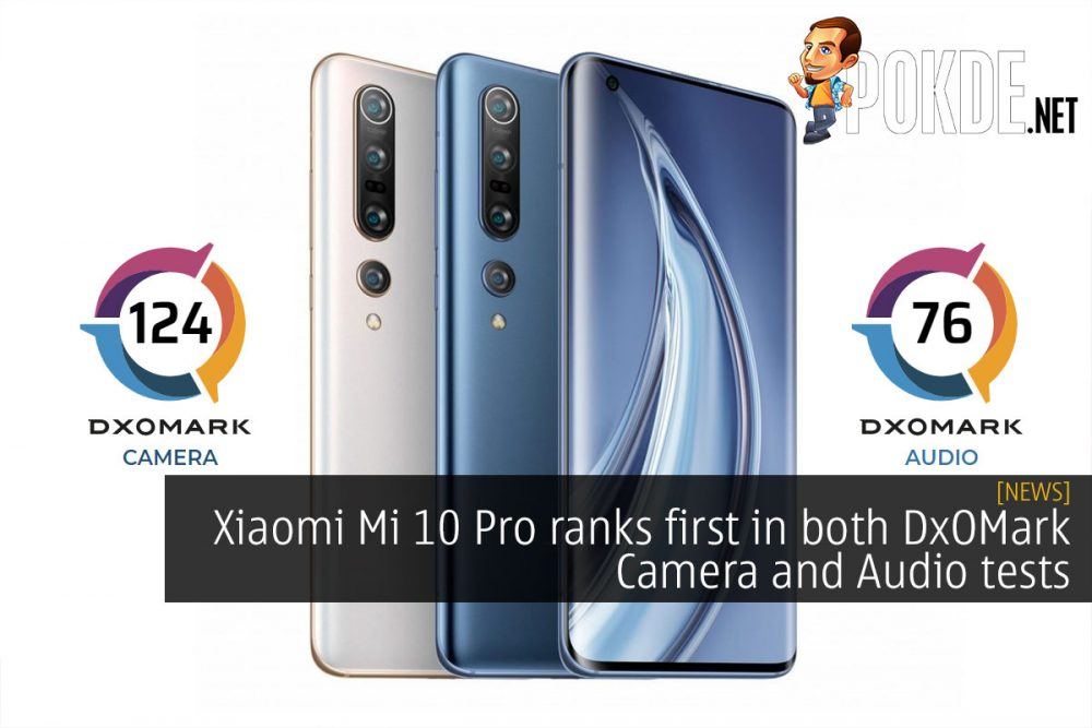Xiaomi Mi 10 Pro ranks first in both DxOMark Camera and Audio tests 24