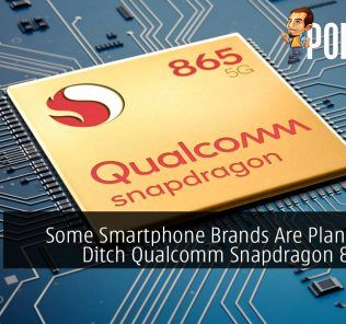 Some Smartphone Brands Are Planning to Ditch Qualcomm Snapdragon 865 SoC 29