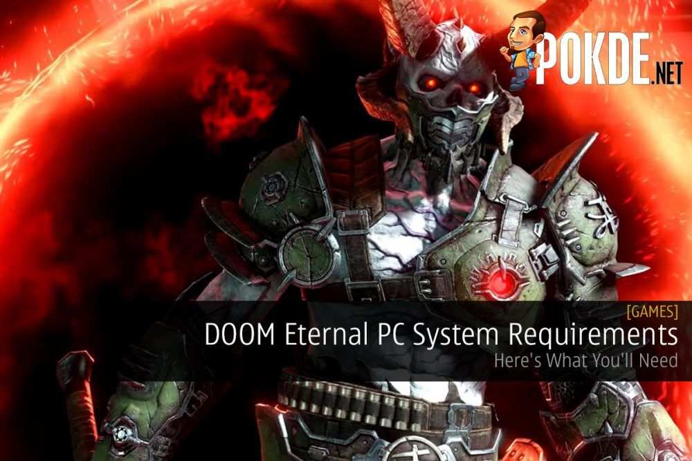 DOOM Eternal PC System Requirements — Here's What You'll Need 24