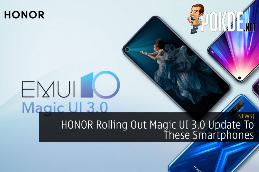 HONOR Rolling Out Magic UI 3.0 Update To These Smartphones 22