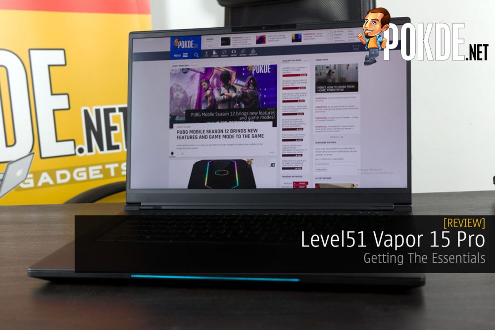 Level51 Vapor 15 Pro Review — Getting The Essentials Right 15